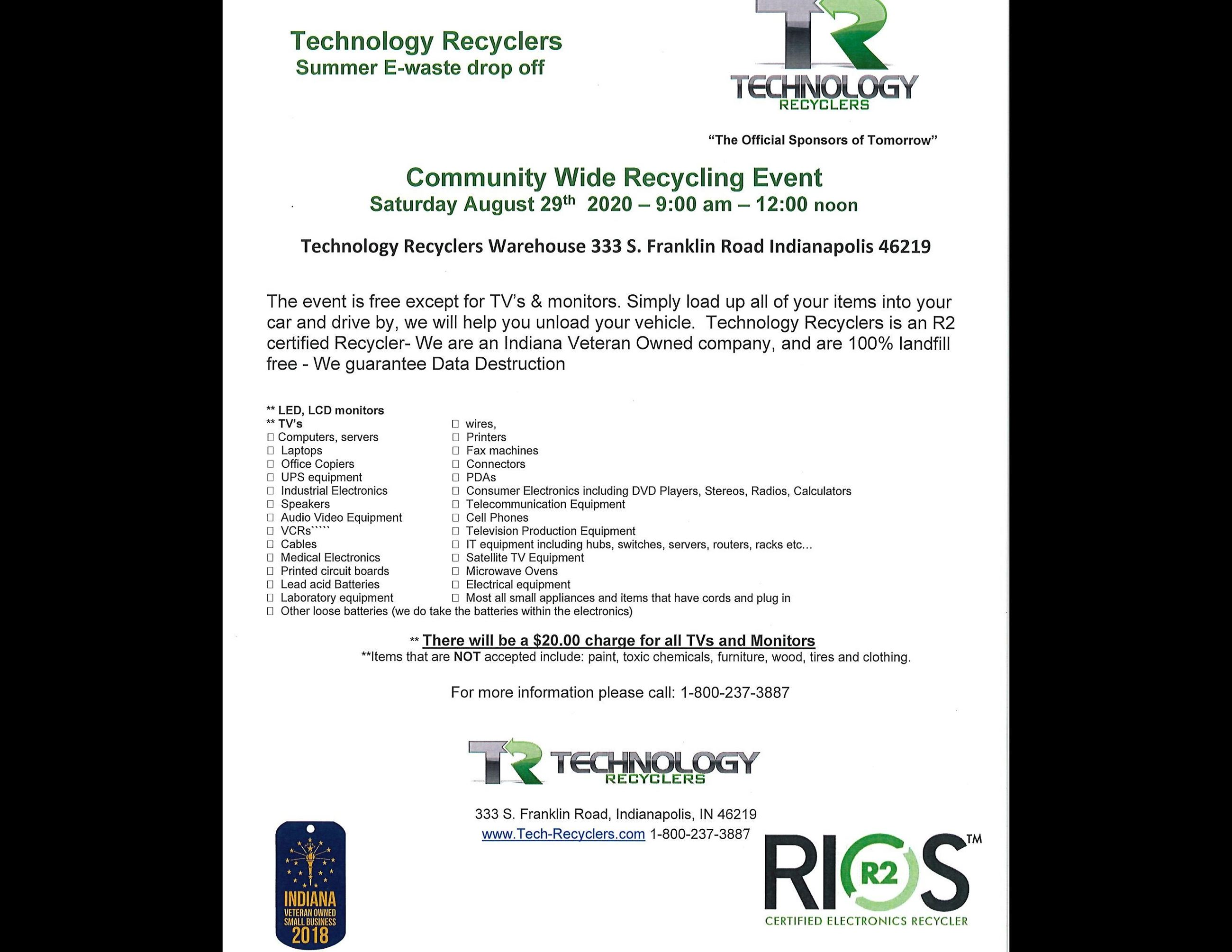 Technology Recyclers 2020 Summer Events. Community Wide Recycling Event Saturday August 29th 2020