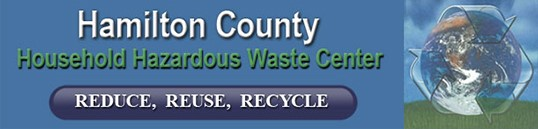 Hamilton County Household Hazardous Waste Center logo with tag line Reduce, Reuse, Recycle